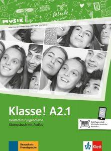 Klasse! A2.1. Übungsbuch mit Audios