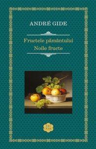 Fructele pamantului. Noile fructe