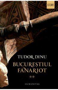 Bucurestiul fanariot Vol.2