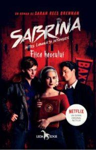 Sabrina. Intre lumina si intuneric. Fiica haosului. Vol. 2