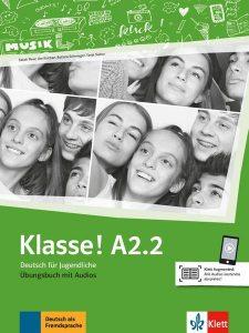 Klasse! A2.2. Übungsbuch mit Audios