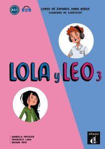 Lola y Leo 3. Cuaderno de ejercicios (A2.1)   audio MP3