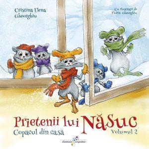 Prietenii lui Năsuc. Copacul din casă (Vol. 2)