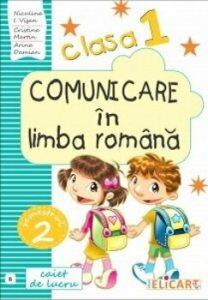 Comunicare in limba romana. Clasa I. Partea II - (A). Caiet de lucru