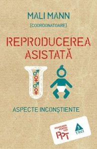 Reproducerea asistata. Aspecte inconstiente