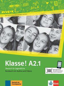 Klasse! A2.1. Kursbuch mit Audios und Videos