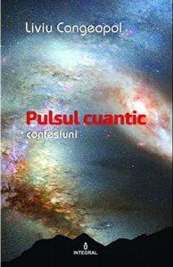 Pulsul cuantic. Confesiuni