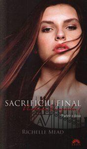 Sacrificiu Final, Academia Vampirilor, Vol. 6 - Partea a doua