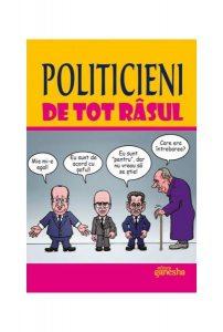 Politicieni de tot râsul