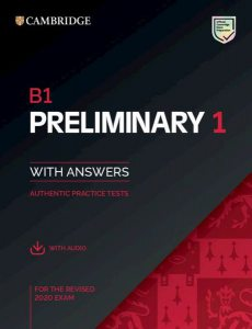 B1 Preliminary 1 for the revised 2020 exam, with answers and with audio