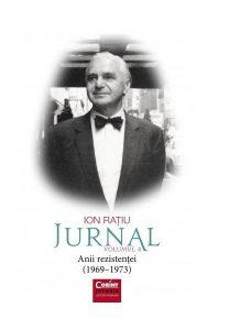 Jurnal (Vol.4) Ion Rațiu (1969–1973) Anii rezistenței