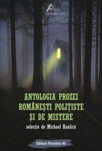 Antologia prozei romanesti politiste si de mistere