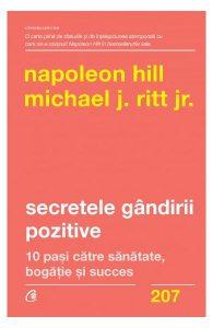 Secretele gândirii pozitive. 10 pași către sănătate, bogăție și succes