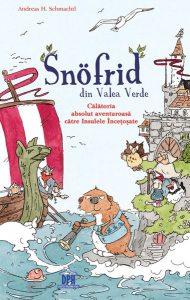 Snӧfrid din Valea Verde (Vol. 2) Călătoria absolut aventuroasă către Insulele Încețoșate