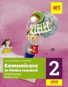 Comunicare în limba română. Caietul elevului. Clasa a II-a. Partea a II-a