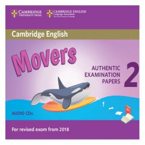 Cambridge English Young Learners 2 for revised exam from 2018 Movers. Audio CDs