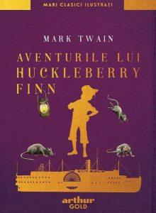 Aventurile lui Huckleberry Finn (Arthur GOLD)