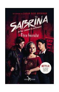 Fiica haosului (Vol.2) Seria Sabrina: Între lumină și întuneric (ediție tie-in)