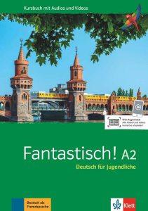 Fantastisch! A2. Kursbuch mit Audios und Videos