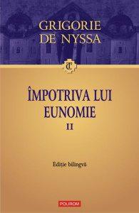Împotriva lui Eunomie (Vol. 2) (ediţie bilingvă)
