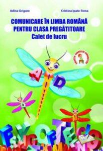 Comunicare in limba romana pentru clasa pregatitoare - caiet de lucru