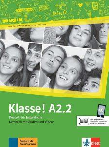 Klasse! A2.2. Kursbuch mit Audios und Videos