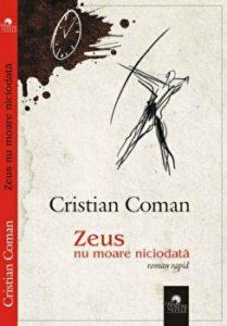 Zeus nu moare niciodata. Roman rapid