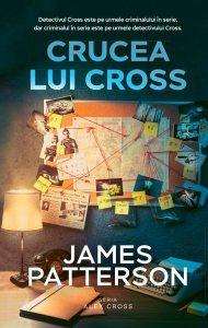 Crucea lui Cross. Seria Alex Cross