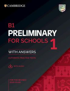B1 Preliminary for Schools 1 for the revised 2020 exam with answers and with audio