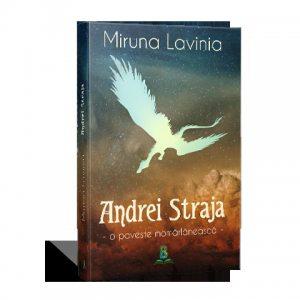 Andrei Straja. O poveste momarlaneasca